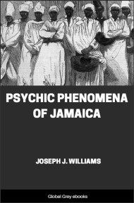 cover page for the Global Grey edition of Psychic Phenomena of Jamaica by Joseph J. Williams