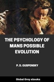 The Psychology Of Mans Possible Evolution By P. D. Ouspensky