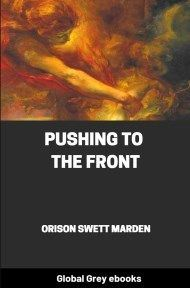 cover page for the Global Grey edition of Pushing to the Front by Orison Swett Marden