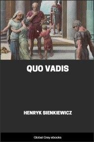 cover page for the Global Grey edition of Quo Vadis by Henryk Sienkiewicz