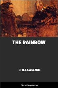 cover page for the Global Grey edition of The Rainbow by D. H. Lawrence