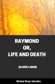 cover page for the Global Grey edition of Raymond; or, Life and Death by Oliver Lodge