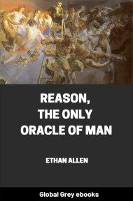 Reason, The Only Oracle of Man By Ethan Allen