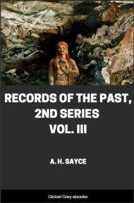 cover page for the Global Grey edition of Records of the Past, 2nd Series, Vol. III by A. H. Sayce