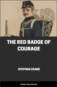 cover page for the Global Grey edition of The Red Badge of Courage by Stephen Crane