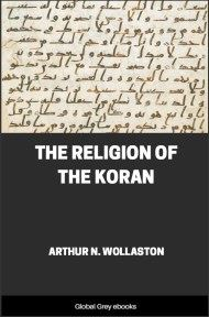 The Religion of the Koran By Arthur N. Wollaston