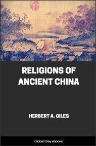 cover page for the Global Grey edition of Religions of Ancient China by Herbert A. Giles