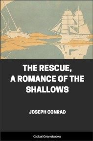 cover page for the Global Grey edition of The Rescue, A Romance of the Shallows by Joseph Conrad