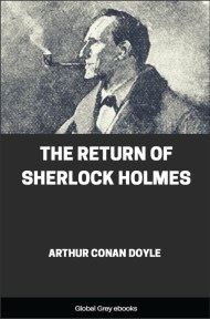 cover page for the Global Grey edition of The Return of Sherlock Holmes by Arthur Conan Doyle