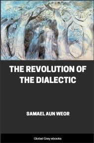 cover page for the Global Grey edition of The Revolution of the Dialectic by Samael Aun Weor