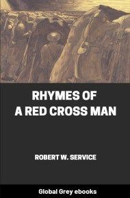 Cover for the Global Grey edition of Rhymes of a Red Cross Man by Robert W. Service