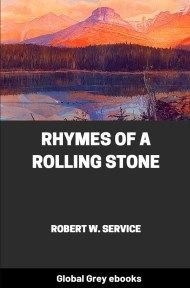 Cover for the Global Grey edition of Rhymes of a Rolling Stone by Robert W. Service