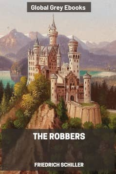 cover page for the Global Grey edition of The Robbers by Friedrich Schiller