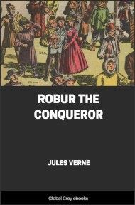 Robur the Conqueror By Jules Verne