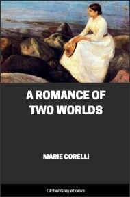 cover page for the Global Grey edition of A Romance of Two Worlds by Marie Corelli