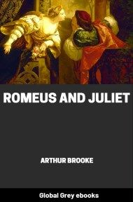 cover page for the Global Grey edition of Romeus and Juliet by Arthur Brooke