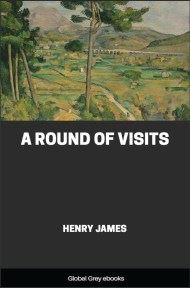 cover page for the Global Grey edition of A Round of Visits by Henry James