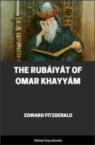 cover page for the Global Grey edition of The Rubaiyat of Omar Khayyam by Edward Fitzgerald