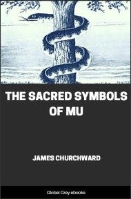 cover page for the Global Grey edition of The Sacred Symbols of Mu by James Churchward