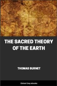 cover page for the Global Grey edition of The Sacred Theory of the Earth by Thomas Burnet