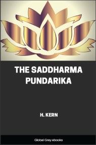 The Saddharma Pundarika Or, The Lotus of the True Law