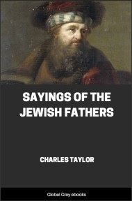 cover page for the Global Grey edition of Sayings of the Jewish Fathers by Charles Taylor