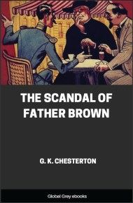 cover page for the Global Grey edition of The Scandal of Father Brown by G. K. Chesterton