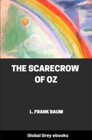 cover page for the Global Grey edition of The Scarecrow of Oz by L. Frank Baum