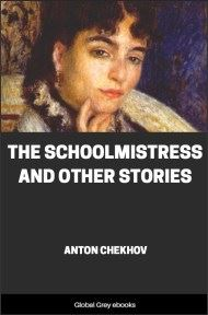 cover page for the Global Grey edition of The Schoolmistress and Other Stories by Anton Pavlovich Chekhov