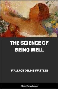 cover page for the Global Grey edition of The Science of Being Well by Wallace Delois Wattles