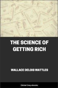 cover page for the Global Grey edition of The Science of Getting Rich by Wallace Delois Wattles