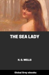 cover page for the Global Grey edition of The Sea Lady by H. G. Wells