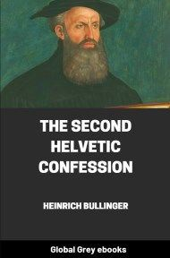 cover page for the Global Grey edition of The Second Helvetic Confession by Heinrich Bullinger