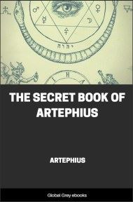 The Secret Book of Artephius By Artephius