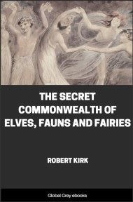 cover page for the Global Grey edition of The Secret Commonwealth of Elves, Fauns and Fairies by Robert Kirk
