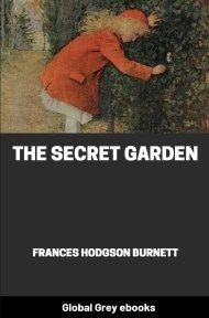cover page for the Global Grey edition of The Secret Garden by Frances Hodgson Burnett
