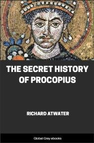cover page for the Global Grey edition of The Secret History of Procopius by Richard Atwater