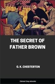 cover page for the Global Grey edition of The Secret of Father Brown by G. K. Chesterton
