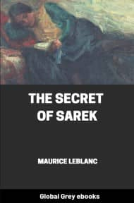 cover page for the Global Grey edition of The Secret of Sarek by Maurice Leblanc