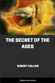 cover page for the Global Grey edition of The Secret of the Ages by Robert Collier