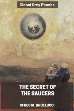 cover page for the Global Grey edition of The Secret of the Saucers by Ofreo M. Angelucci