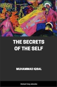 cover page for the Global Grey edition of The Secrets of the Self by Muhammad Iqbal