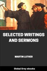 cover page for the Global Grey edition of Selected Writings and Sermons by Martin Luther