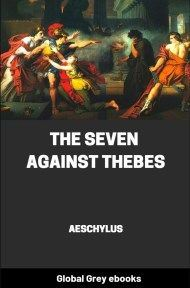 cover page for the Global Grey edition of The Seven Against Thebes by Aeschylus
