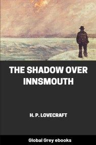 cover page for the Global Grey edition of The Shadow over Innsmouth by H. P. Lovecraft