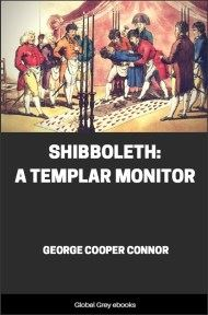 Shibboleth: A Templar Monitor By George Cooper Connor