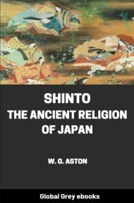 cover page for the Global Grey edition of Shinto: The Ancient Religion of Japan by W. G. Aston