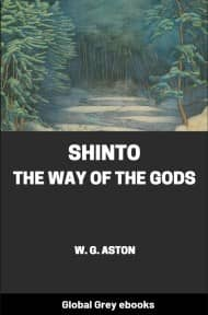 Shinto, the Way of the Gods By W. G. Aston