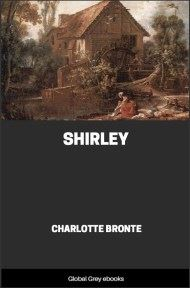 cover page for the Global Grey edition of Shirley by Charlotte Bronte