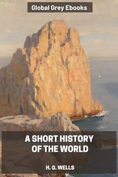 cover page for the Global Grey edition of A Short History of the World by H. G. Wells